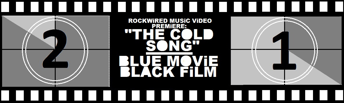 http://www.rockwired.com/ColdSongFilmstrip.jpg