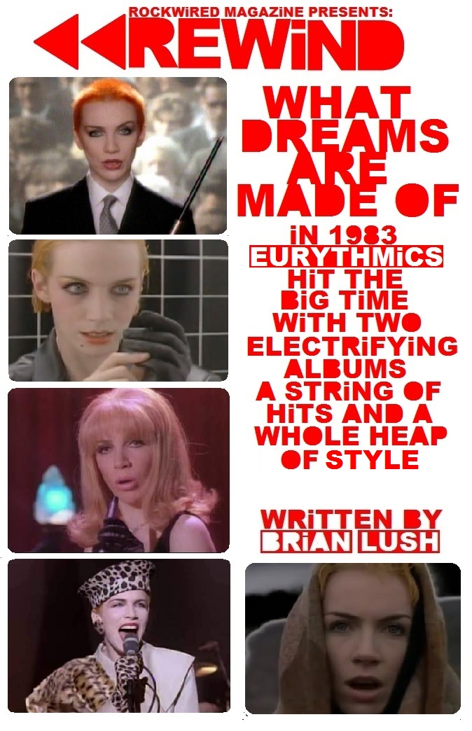 http://www.rockwired.com/Eurythmics1983Rewind2.jpg