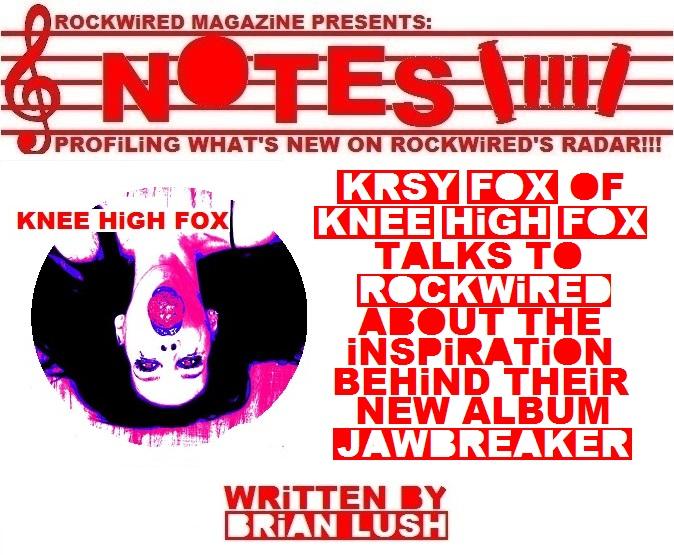 http://www.rockwired.com/KneeHighFoxNotes.jpg