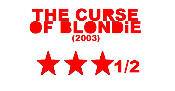 http://www.rockwired.com/TheCurseOfBlondieRating.jpg