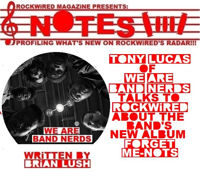http://www.rockwired.com/WeAreBandNerdsNotes.jpg