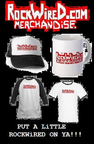 http://www.rockwired.com/rockwiredmerchandiselong.JPG