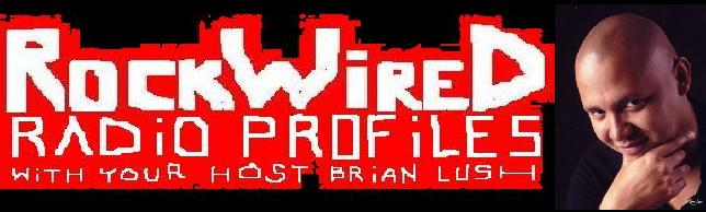 http://www.rockwired.com/rockwiredradiobrianlush.JPG