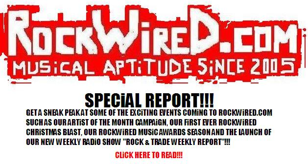 http://www.rockwired.com/rockwiredspecialreport.JPG